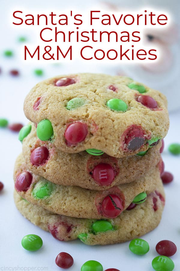 Santa's Favorite Christmas M&M Cookies