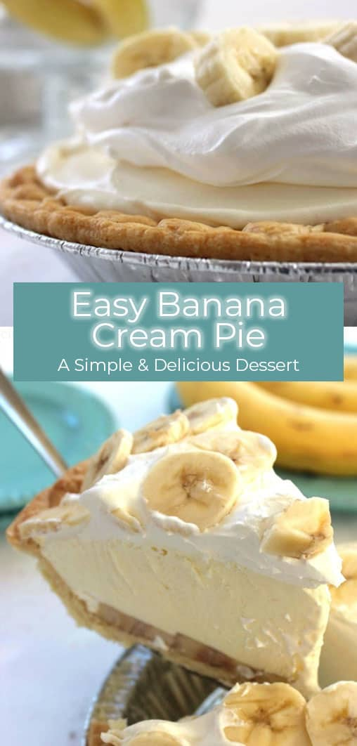 This Easy Banana Cream Pie is one of my favorite quick and easy desserts. Since we use a store-bought crust and instant banana pudding, it can be made in a jiffy.