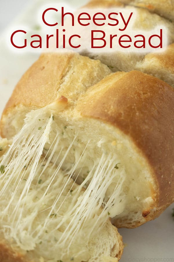 titled photo (and shown): Cheesy Garlic Bread