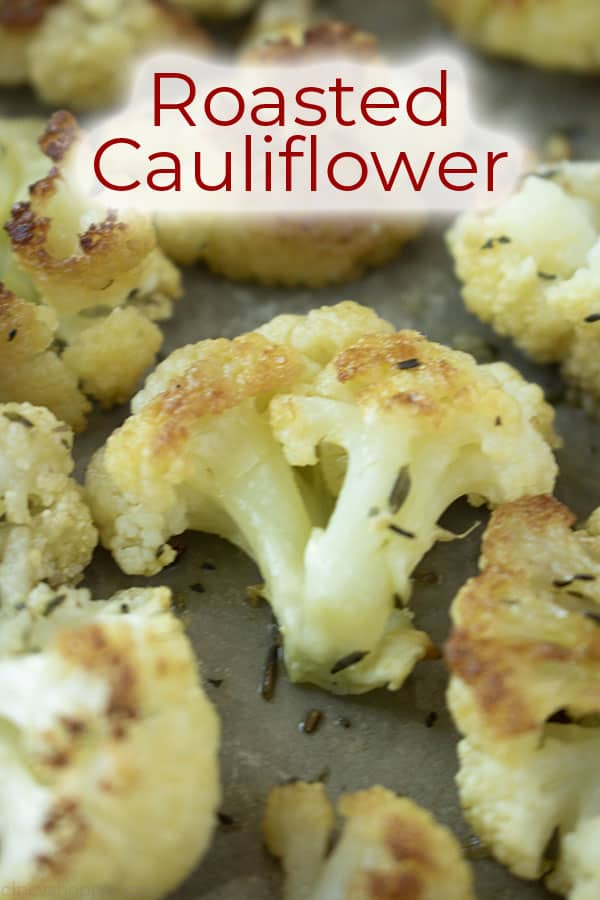 Cauliflower that is roasted with text on image