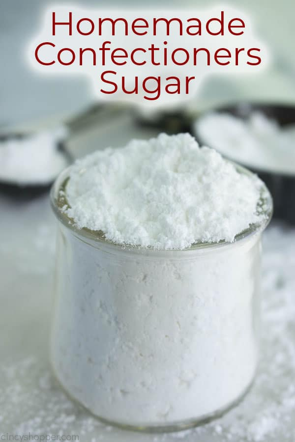 Homemade Confectioners Sugar with text