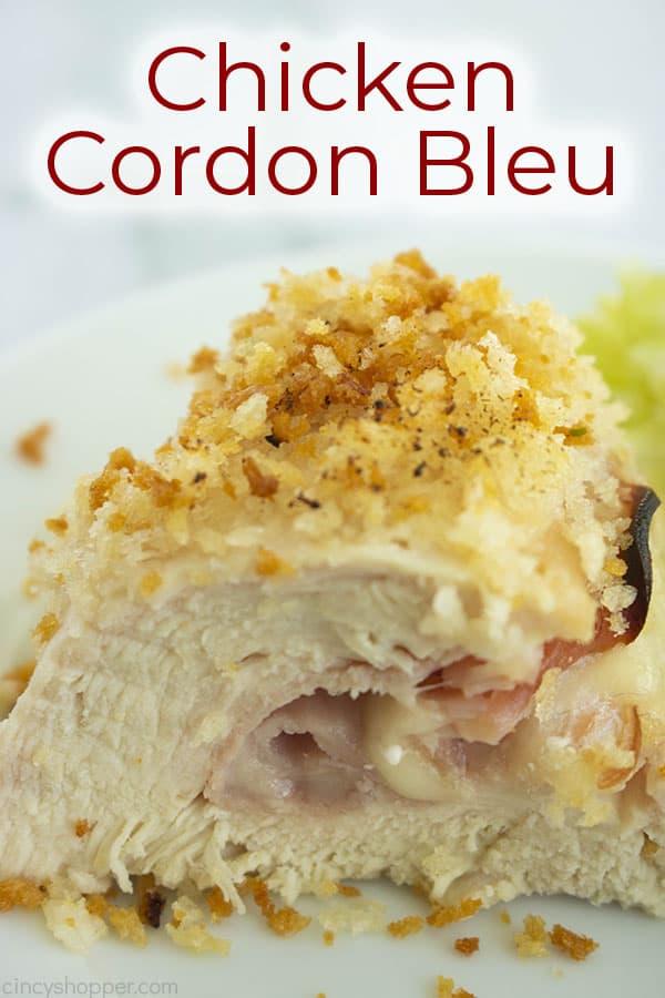 photo of breaded stuffed chicken titled chicken cordon bleu