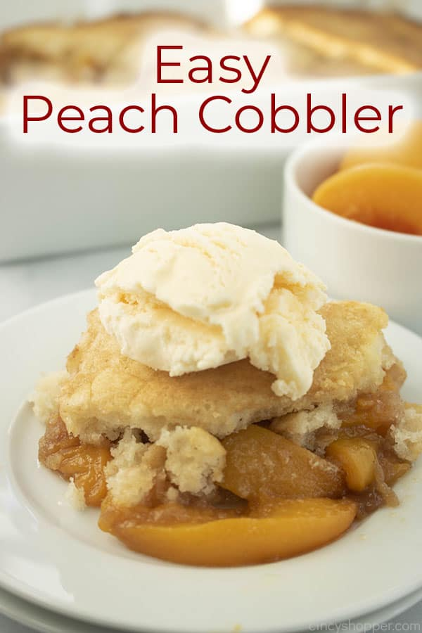 Text on image of Easy Peach Cobbler on white plate