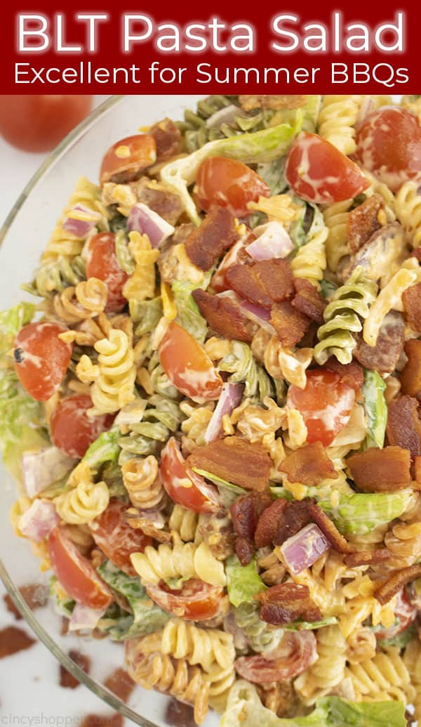 Overhead photo of a bowl of pasta salad titled BLT Pasta Salad Excellent for Summer BBQs