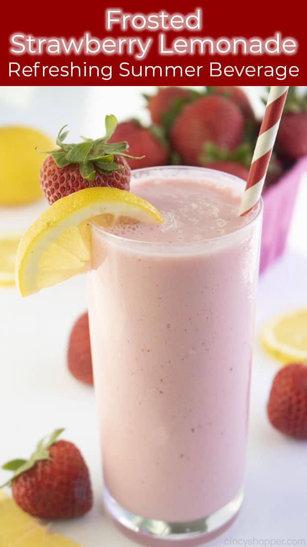 Long pin image with text Strawberry Frosted Lemonade tall glass with fresh fruit