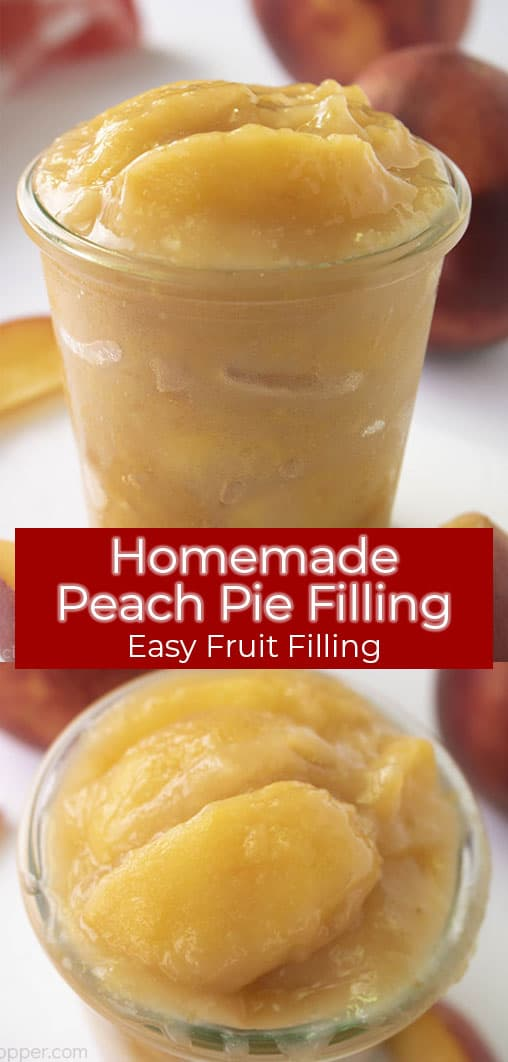 Long pin with text on image Homemade Peach Pie filling (easy Fruit Filling)