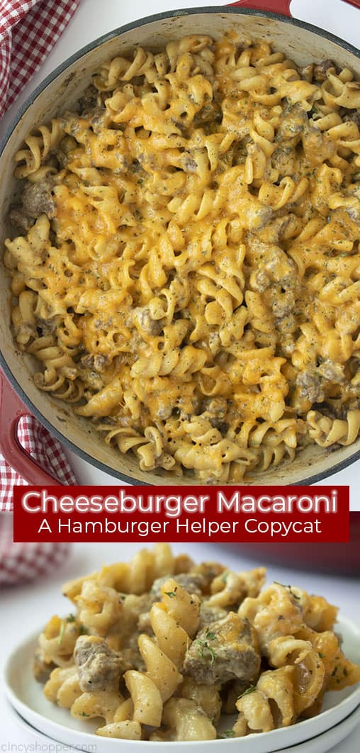 Long collage image titled Cheeseburger Macaroni, A Hamburger Helper Copycat in a red banner