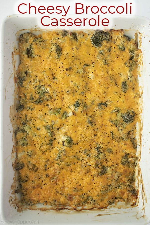 Text on image Cheesy Broccoli Casserole with white dish
