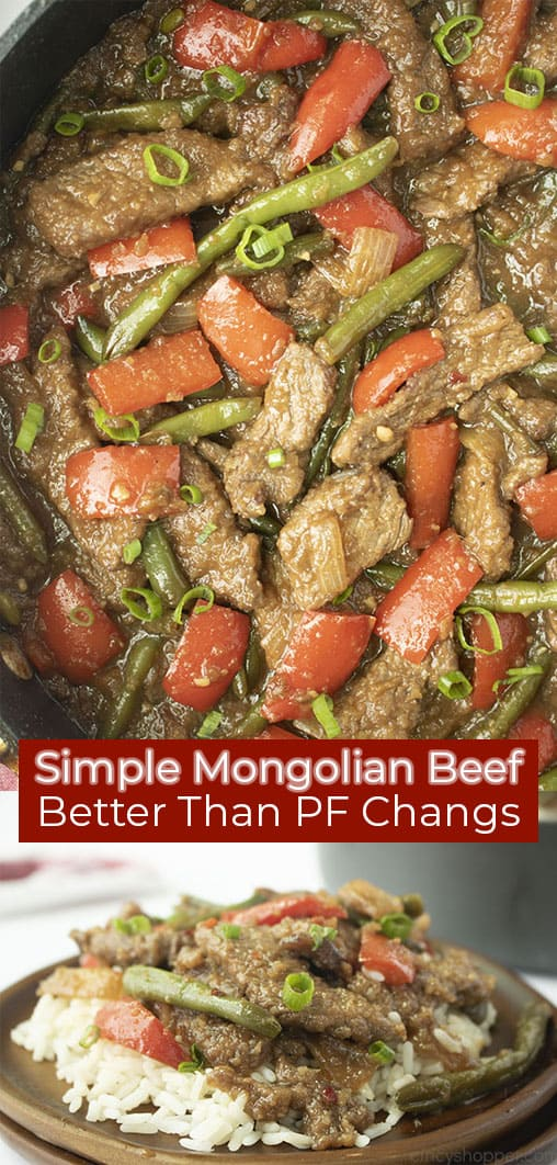Long pin of a close up of the Mongolian Beef recipe and a plated picture of the Mongolian Beef titled Simple Mongolian Beef, Better Than PF Changs in white text on a red banner