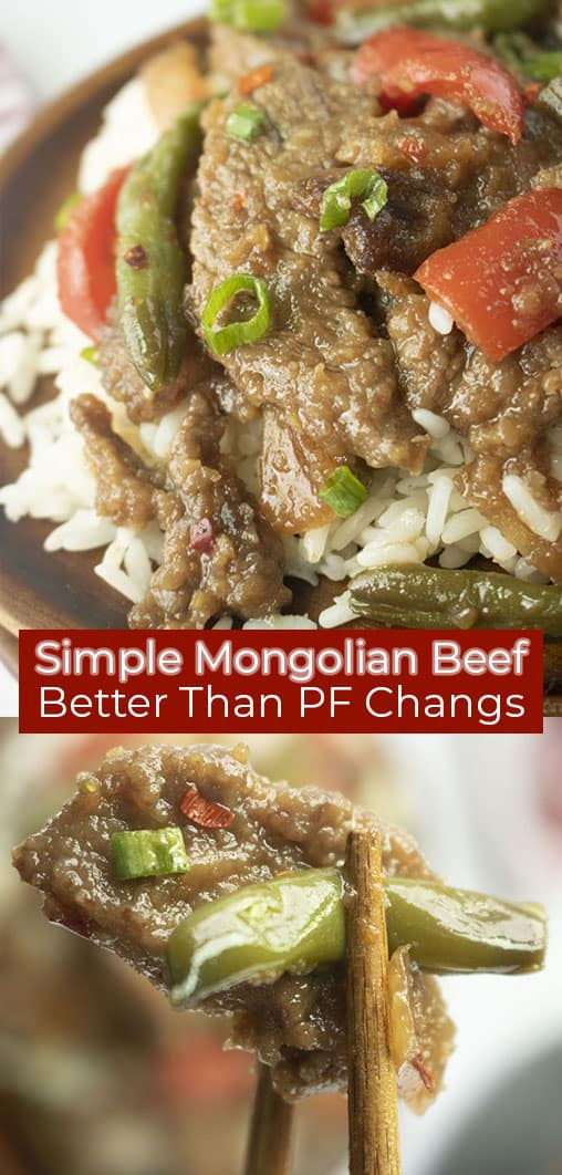 Long pin of a close up of the Mongolian Beef recipe and a close up picture of the Mongolian Beef with brown chopsticks of the Mongolian Beef titled Simple Mongolian Beef, Better Than PF Changs in white text on a red banner