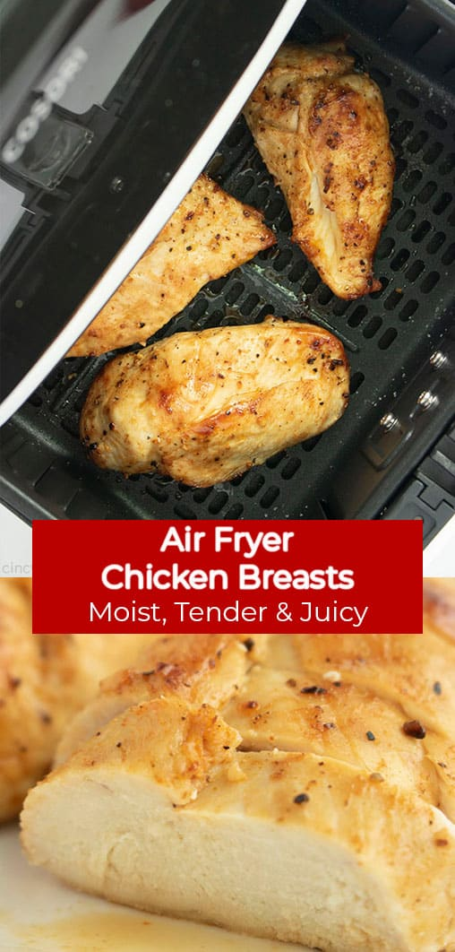 Long Pin collage with Air Fryer Chicken Breasts Moist, Tender & Juicy text banner.
