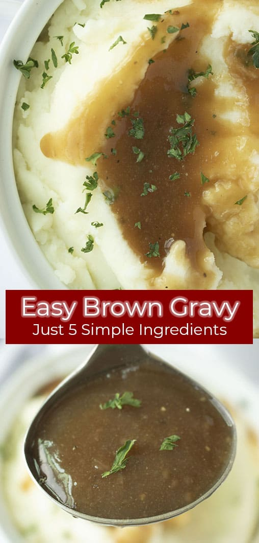 Long pin collage with red banner text Easy Brown Gravy Just 5 Simple Ingredients.