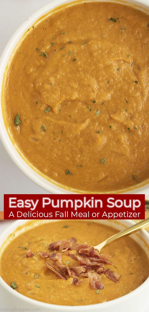 Long pin double image with text banner Easy Pumpkin Soup - A Delicious Fall Meal or Appetizer