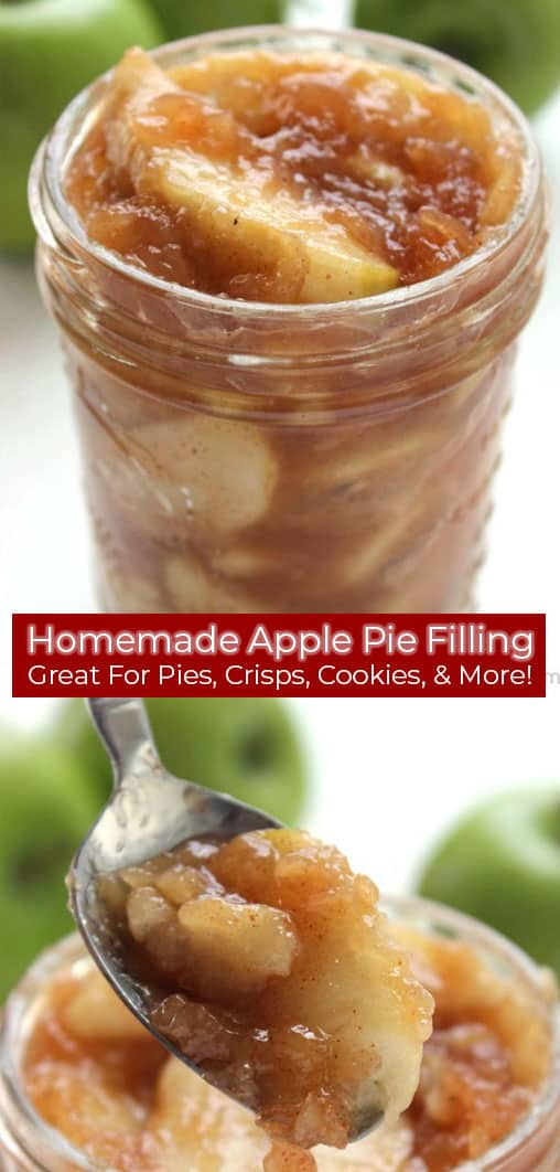 Long pin image with banner Homemade Apple Pie Filling Great for Pies, Crisps, Cookies & More