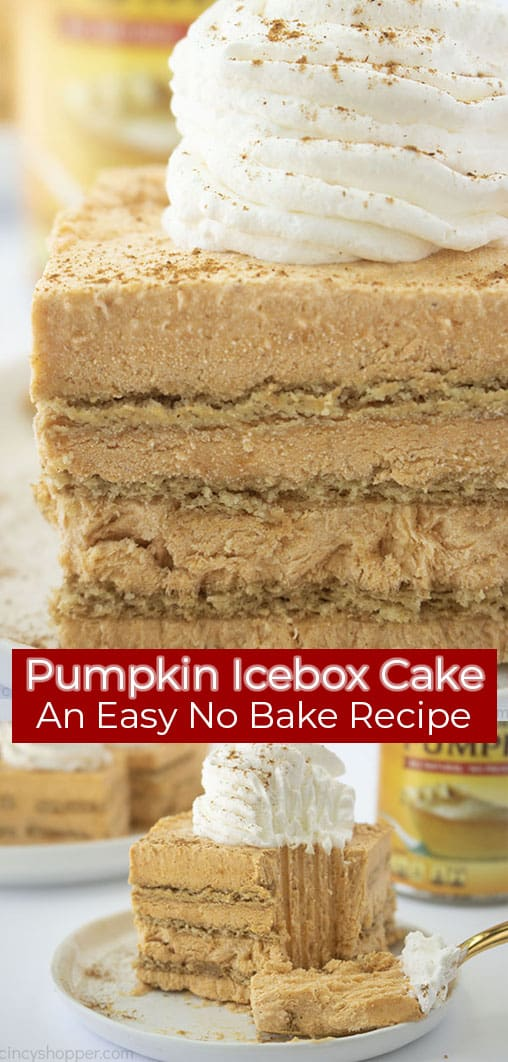 Long pin image of a close up shot of the Pumpkin Icebox Cake titled Pumpkin Icebox Cake is An Easy No Bake Recipe in a red banner and in white colored font