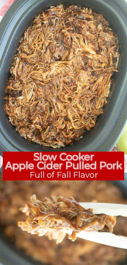 Long pin image of the Apple Cider Pulled Pork in silver tongs and the shredded Pulled pork titled Slow Cooker Apple Cider Pulled Pork, Full of Fall Flavor in white in a red banner