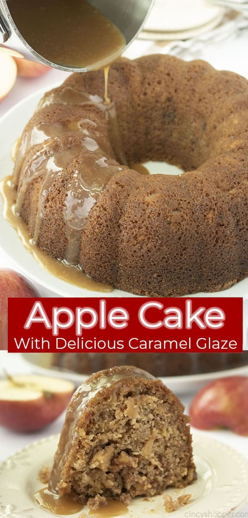 Long pin collage with red banner text Apple Cake with Delicious Caramel Glaze.