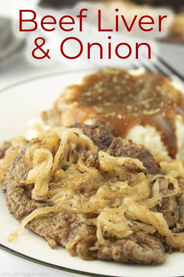 Text on image Beef Liver & Onions.