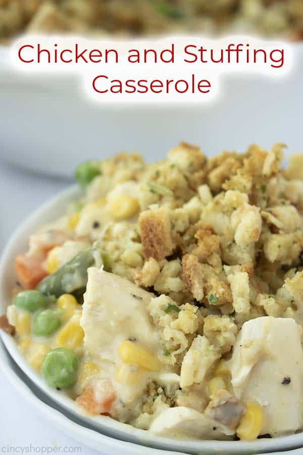 Text on image Chicken and Stuffing Casserole