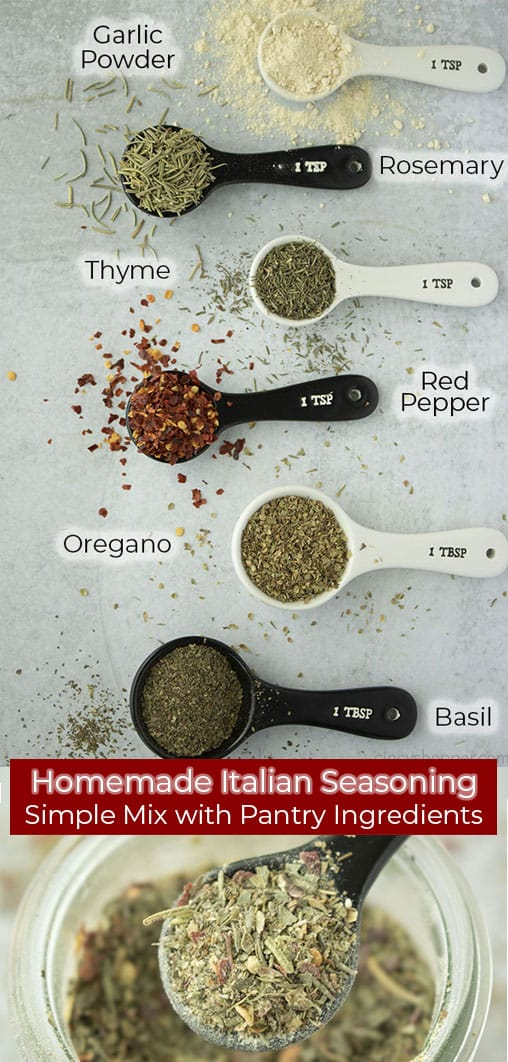 Long pin collage with red banner text Homemade Italian Seasoning Simple Mix with Pantry Ingredients