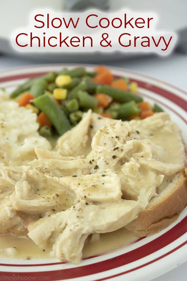 Text on image of plate shot Slow Cooker Chicken & Gravy