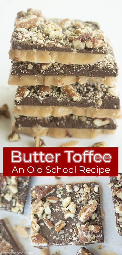 Long pin collage with banner text Butter Toffee An Old School Recipe