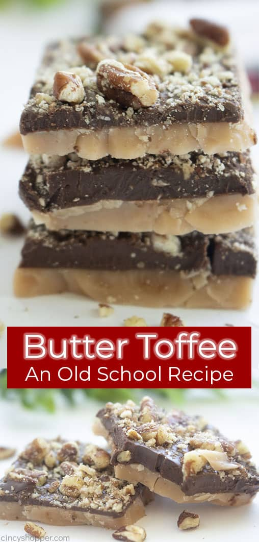 Long pin collage with text Butter Toffee and Old School Recipe