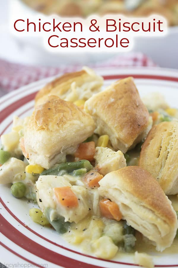 Text on image Chicken & Biscuits Casserole