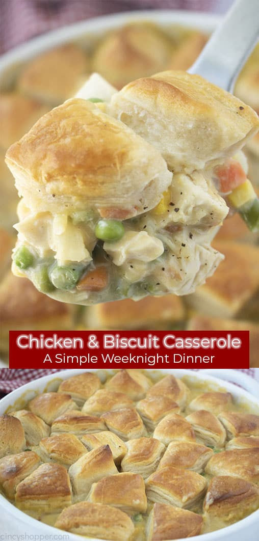 Long pin collage text banner Chicken & Biscuit Casserole A simple Weeknight Dinner