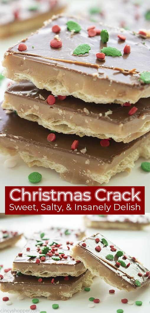 Long pin collage with text Christmas Crack Sweet, Salty & Insanely Delish!