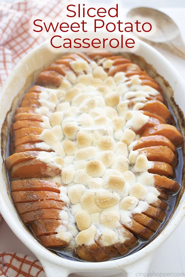 Text on image Sliced Sweet Potato Casserole