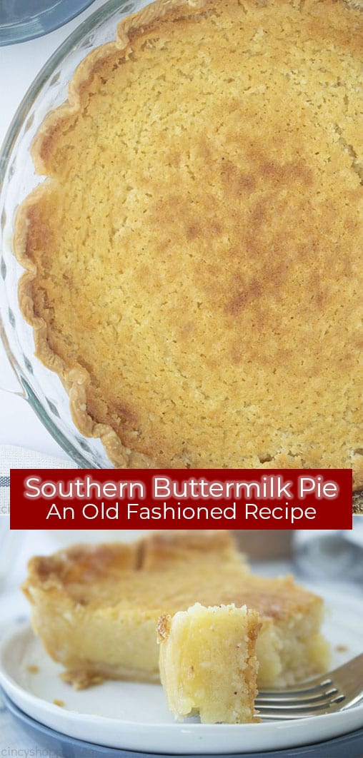Long pin collage with text banner Southern Buttermilk Pie An Old Fashioned Recipe
