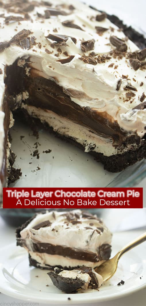 Long pin collage with banner Triple Layer Chocolate Cream Pie A Delicious No Bake Dessert