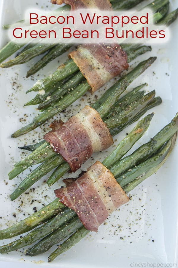 Text on image Bacon Wrapped Green Bean Bundles