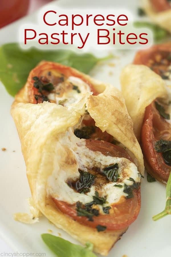 Text on image Caprese Pastry Bites