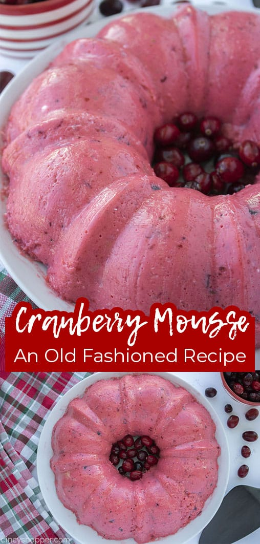 Long pin collage with text Cranberry Mousse An Old Fashioned Recipe
