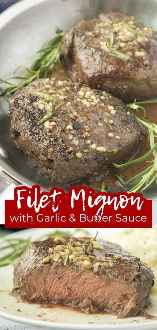 Long pin collage with text Filet Mignon with Garlic & Butter Sauce