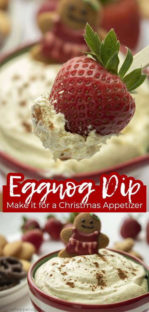Long pin collage with banner text Eggnog Dip Make it for a Christmas Appetizer