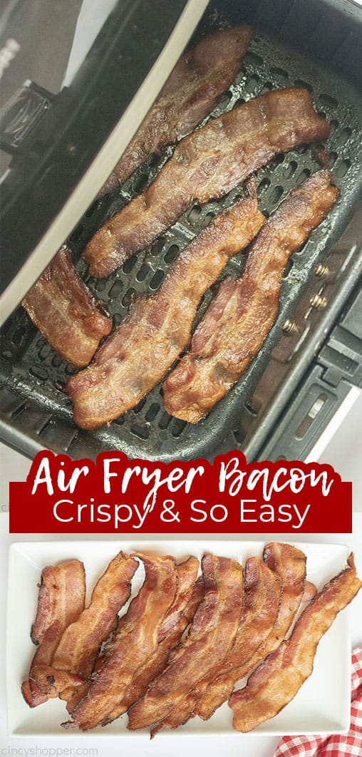 Long pin collage with text Air Fryer Bacon Crispy & So Easy