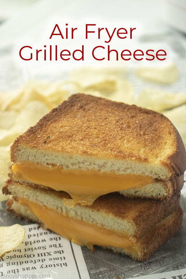 Text on image Air Fryer Grilled Cheese