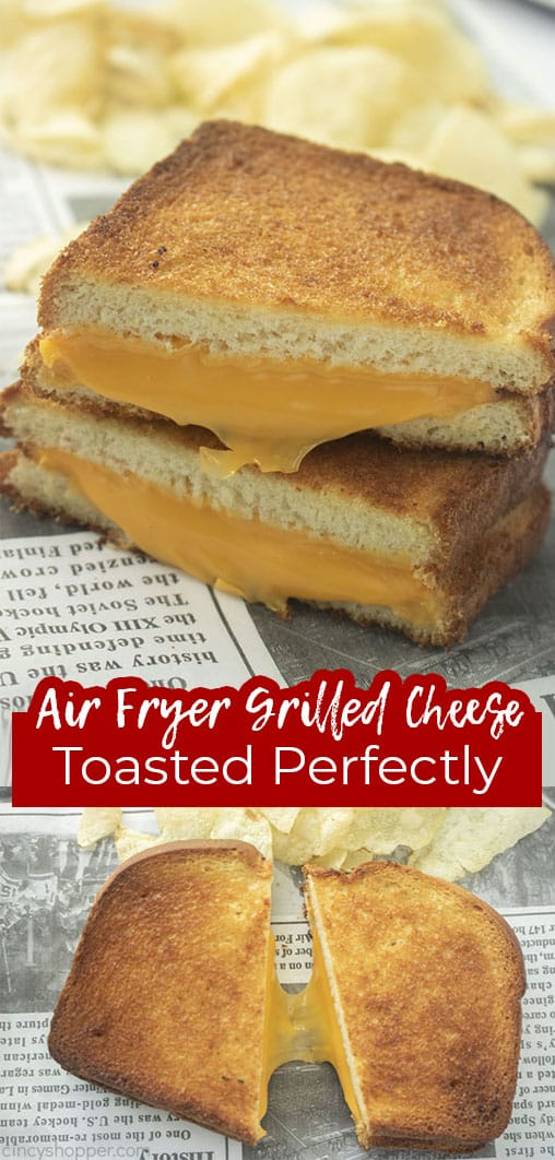 Long pin collage with text banner Air Fryer Grilled Cheese Toasted Perfectly