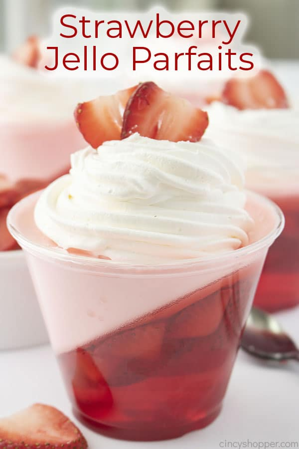 Text on image Strawberry Jell-O Parfaits