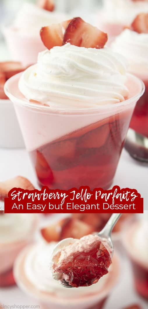 Long pin collage with text Strawberry Jello Parfaits An Easy but Elegant Dessert