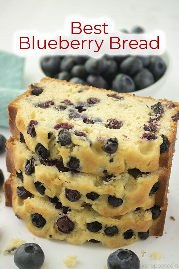 Text on image Best Blueberry Bread