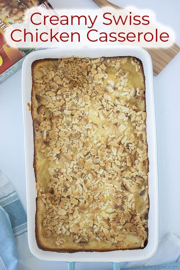 Text on image Creamy Swiss Chicken Casserole