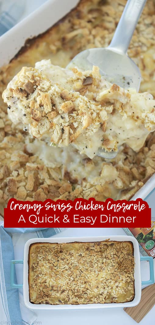 Long pin collage with text Creamy Swiss Chicken Casserole A Quick & Easy Dinner