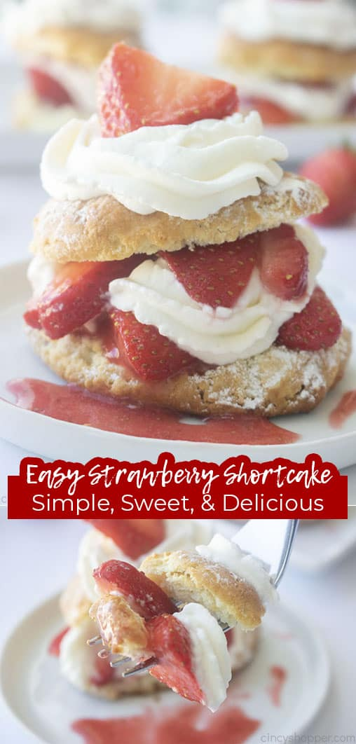Long pin collage with text Easy Strawberry Shortcake Simple, Sweet, & Delicious
