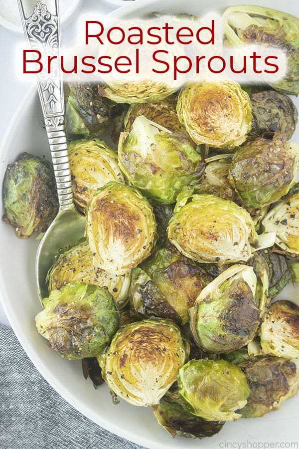 Text on image Roasted Brussel Sprouts