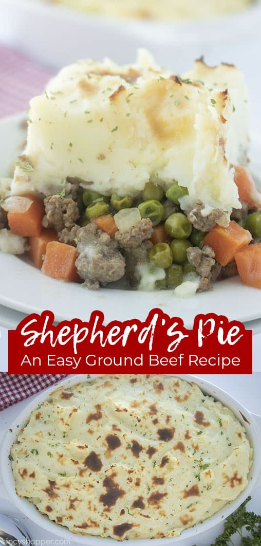 Long Pin Collage with text Shepherd's Pie An Easy Ground Beef Recipe