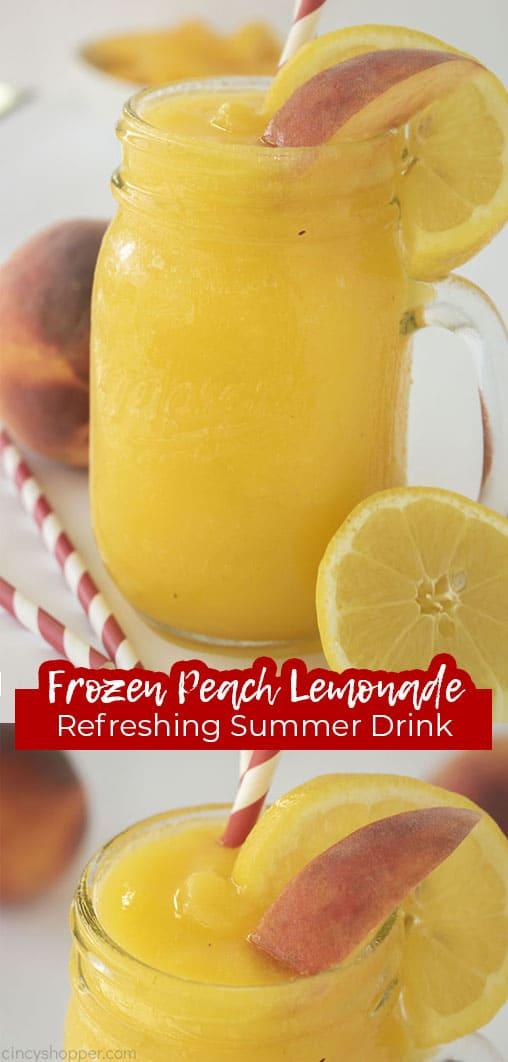 Long pin with text Frozen Peach Lemonade Refreshing Summer Drink